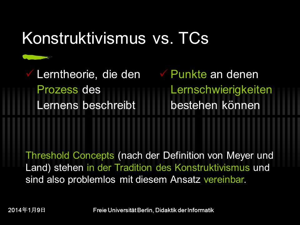 Konstruktivismus vs. TCs