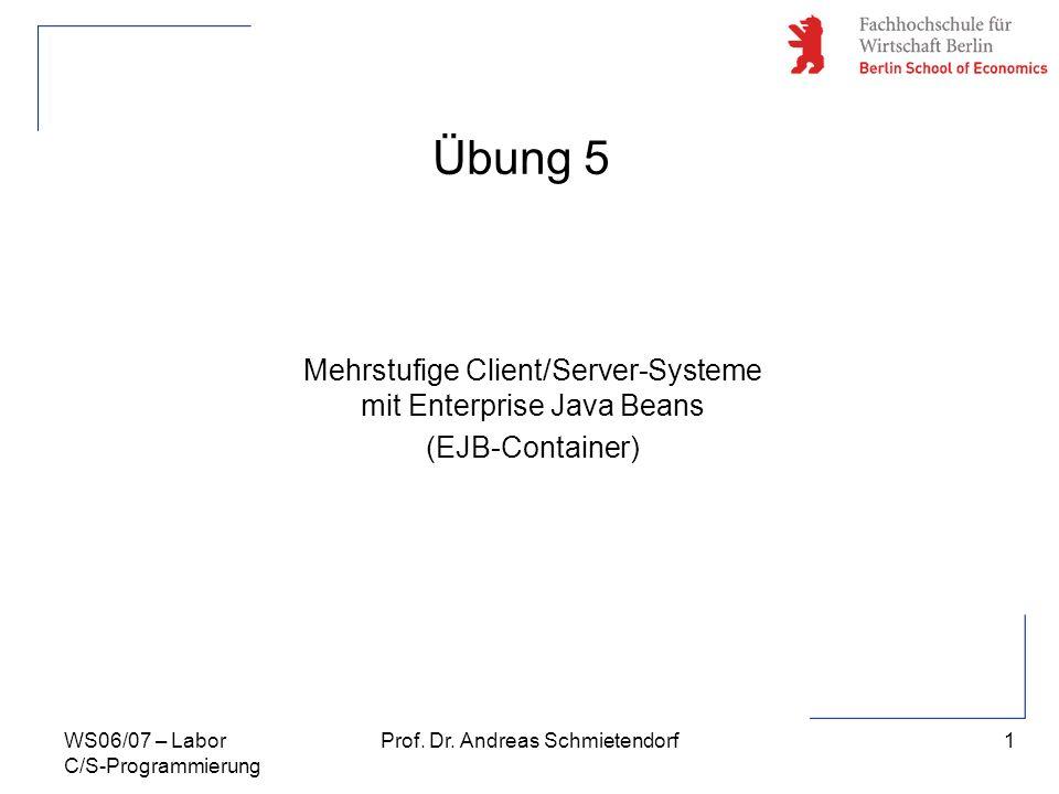 Übung 5 Mehrstufige Client/Server-Systeme mit Enterprise Java Beans