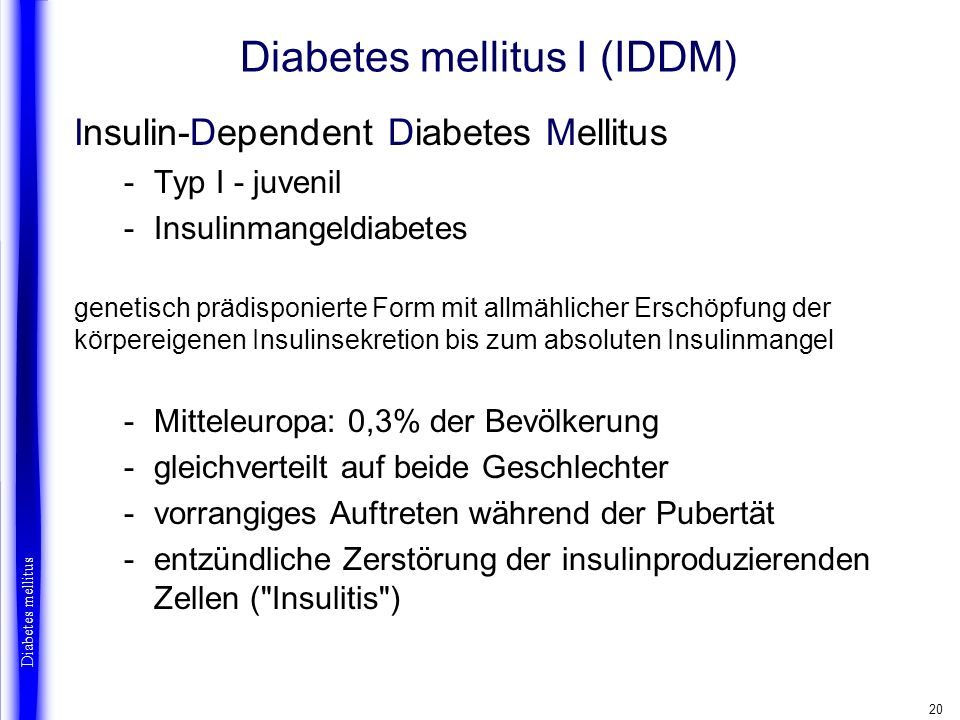 Diabetes mellitus I (IDDM)