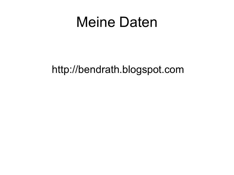 Meine Daten http://bendrath.blogspot.com
