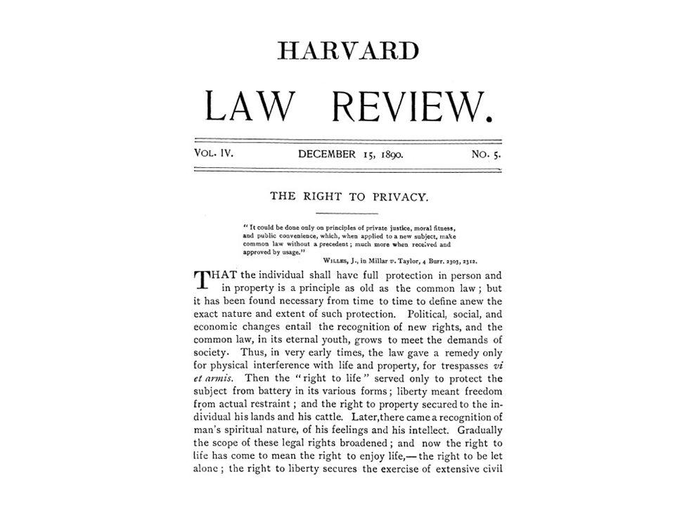 """Im Jahr 1890 erschien im Harvard Law Review dieser Artikel unter dem Titel """"The Right to Privacy ."""
