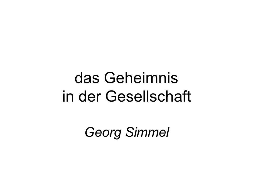 das Geheimnis in der Gesellschaft Georg Simmel