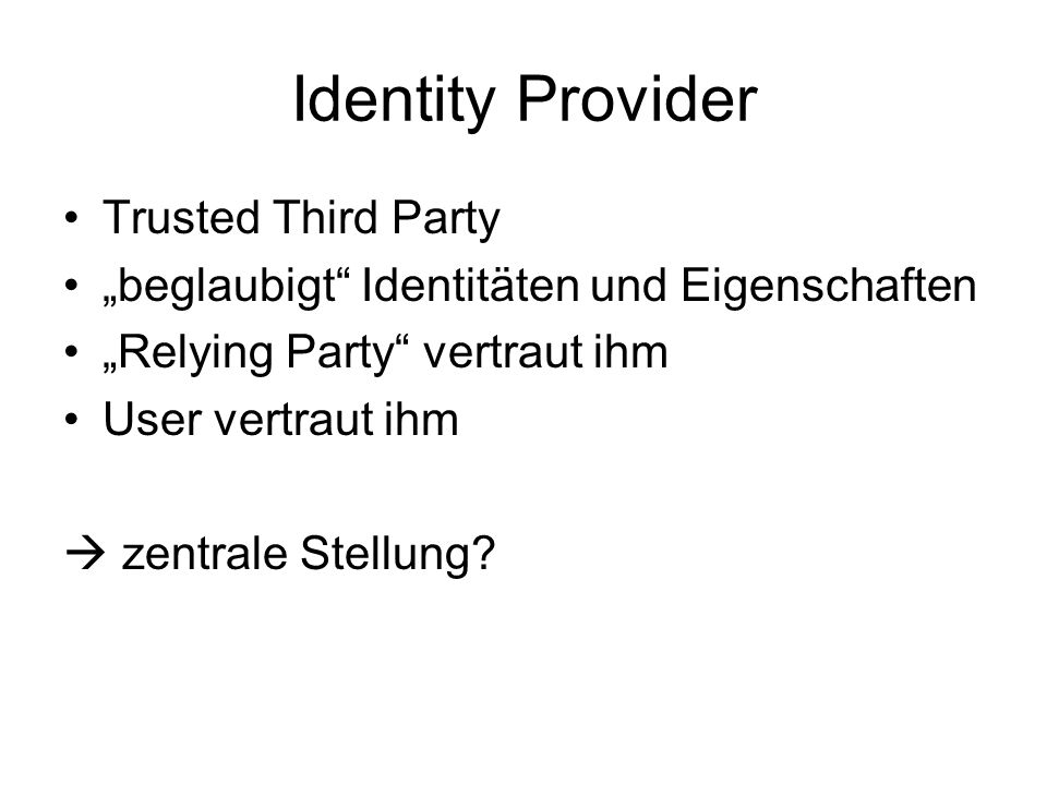 Identity Provider Trusted Third Party
