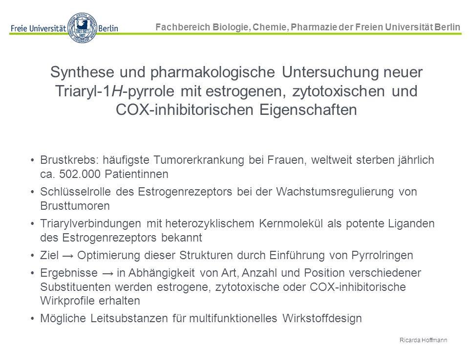 Synthese und pharmakologische Untersuchung neuer Triaryl-1H-pyrrole mit estrogenen, zytotoxischen und COX-inhibitorischen Eigenschaften