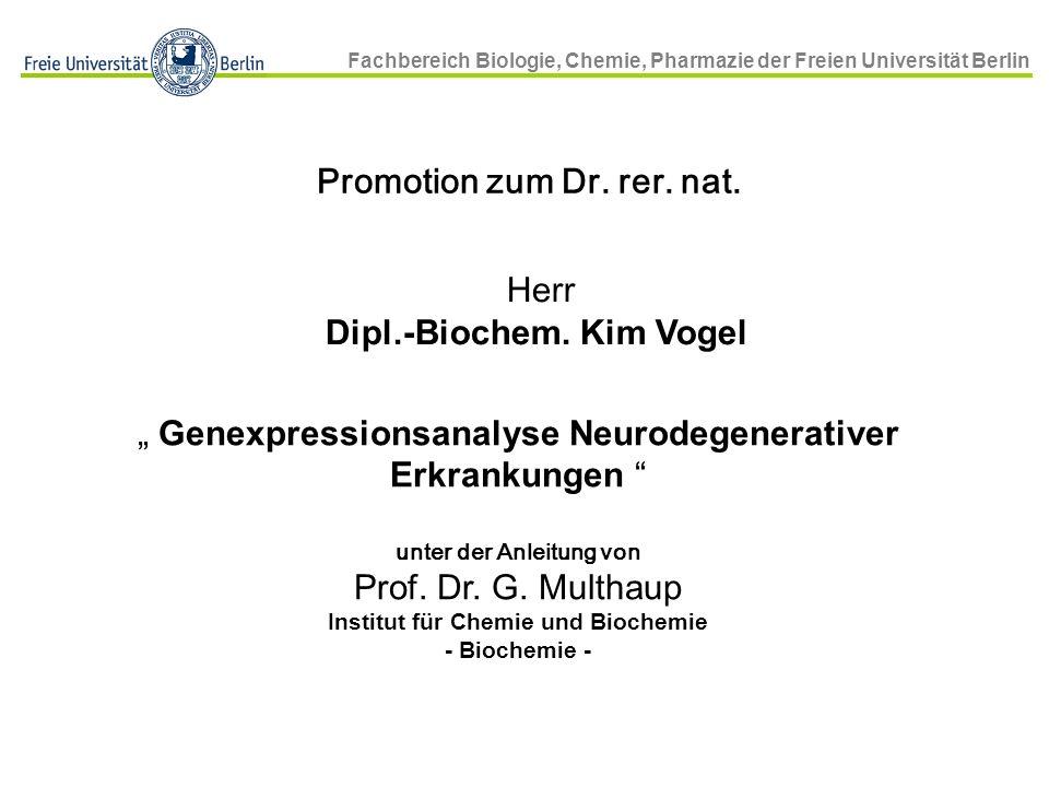 Herr Dipl.-Biochem. Kim Vogel