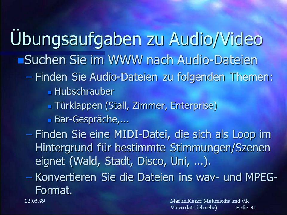 Übungsaufgaben zu Audio/Video