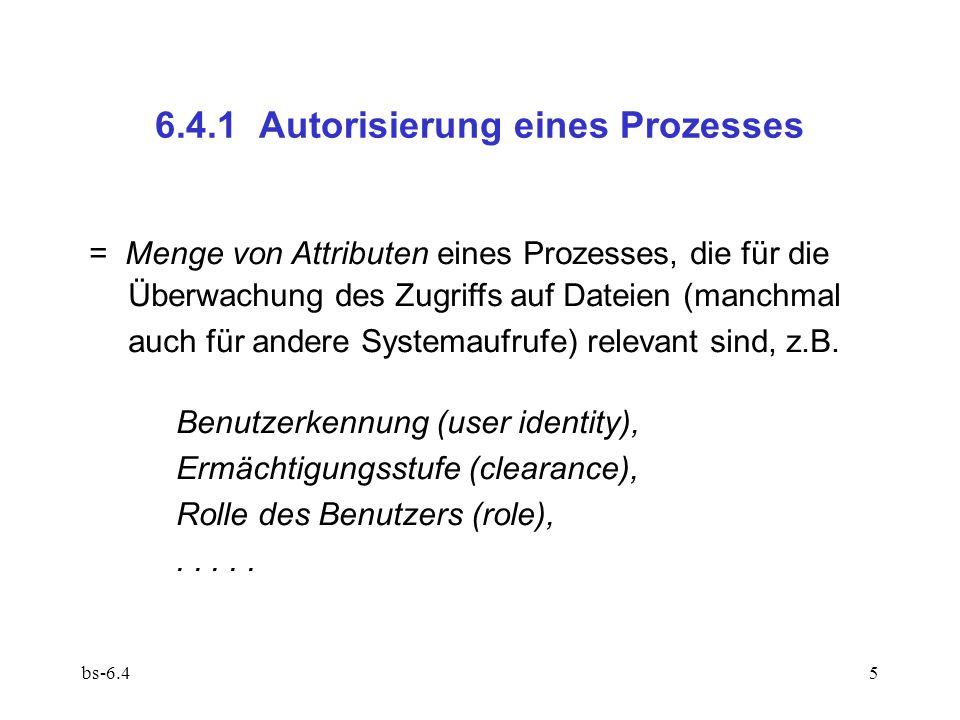 6.4.1 Autorisierung eines Prozesses