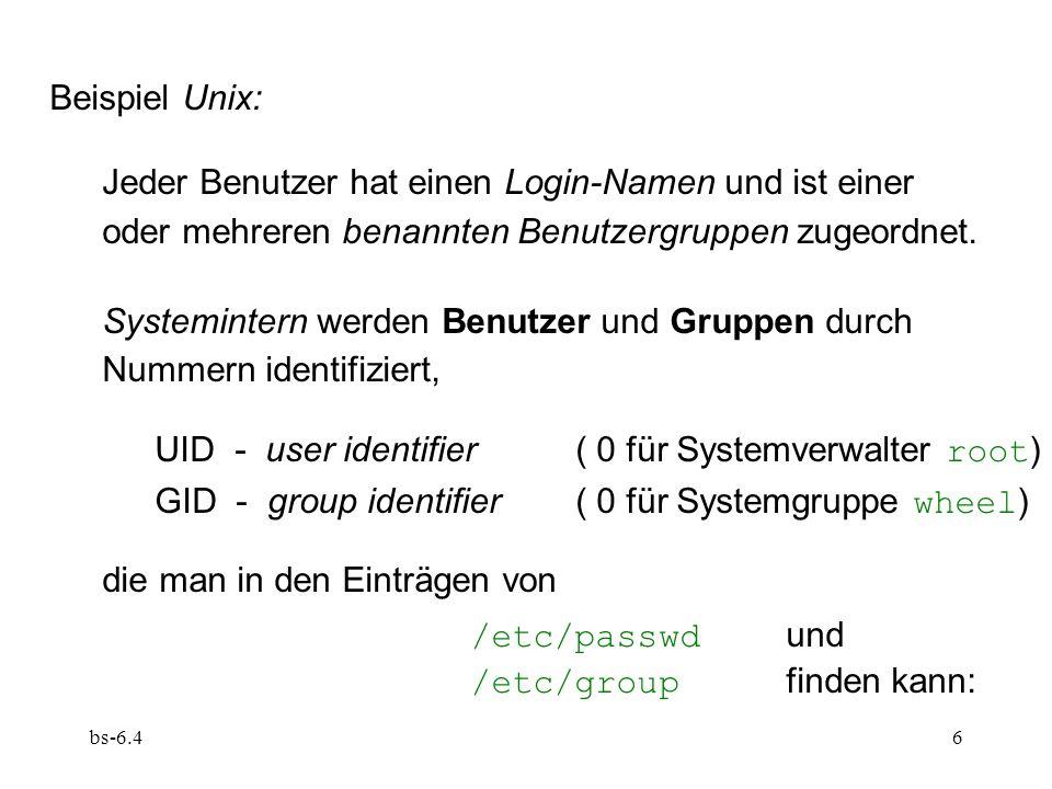 Jeder Benutzer hat einen Login-Namen und ist einer