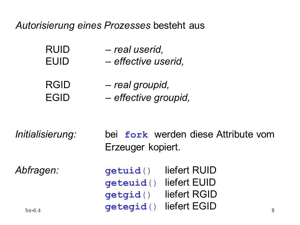 Autorisierung eines Prozesses besteht aus RUID – real userid,