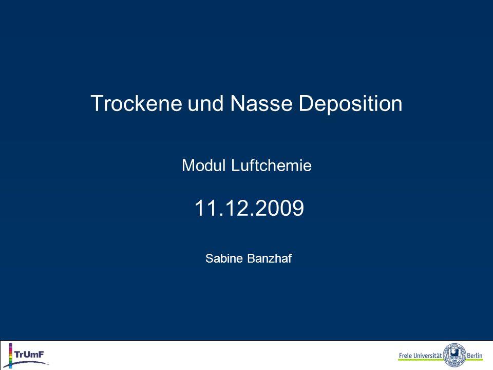 Trockene und Nasse Deposition Modul Luftchemie 11. 12