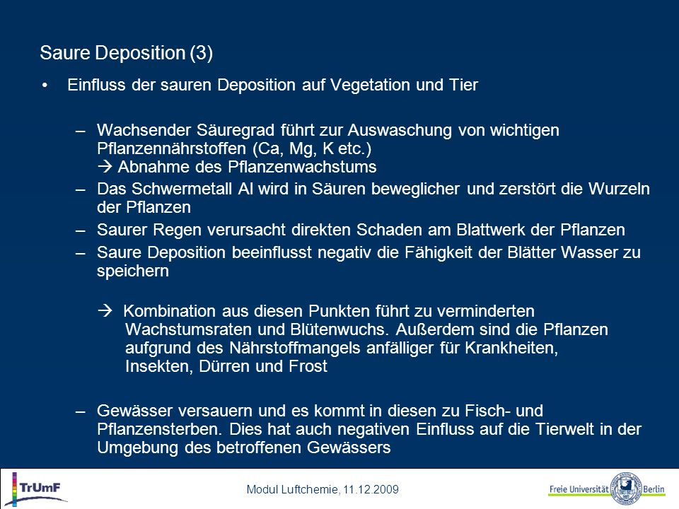 Saure Deposition (3) Einfluss der sauren Deposition auf Vegetation und Tier.