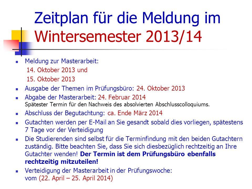 Zeitplan für die Meldung im Wintersemester 2013/14