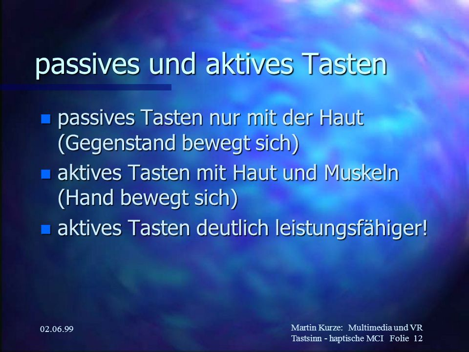 passives und aktives Tasten