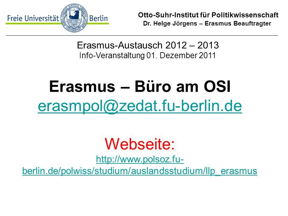 Erasmus-Austausch 2012 – 2013 Info-Veranstaltung 01. Dezember 2011