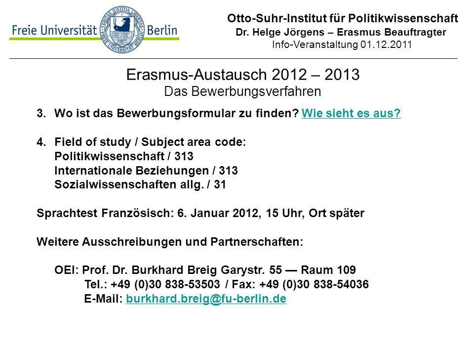Erasmus-Austausch 2012 – 2013 Das Bewerbungsverfahren
