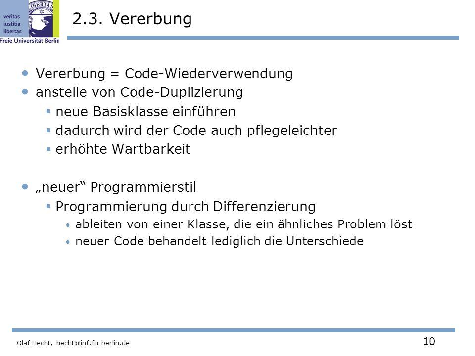 2.3. Vererbung Vererbung = Code-Wiederverwendung