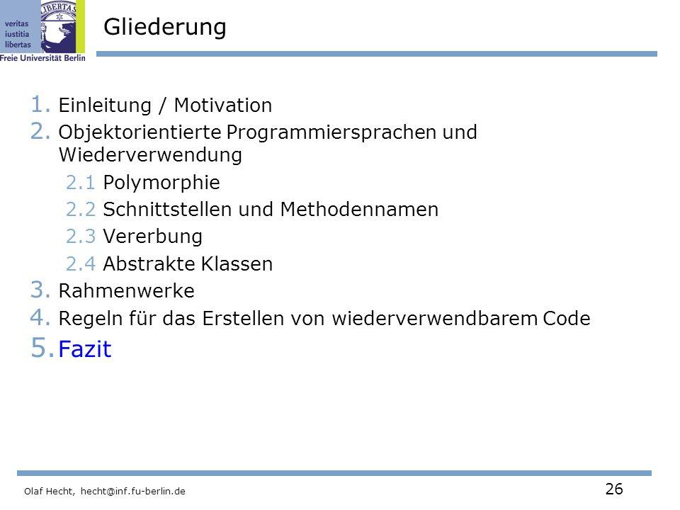 Gliederung Fazit Einleitung / Motivation