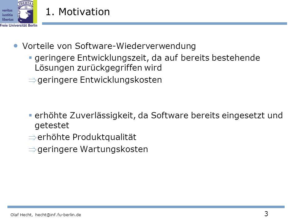 1. Motivation Vorteile von Software-Wiederverwendung
