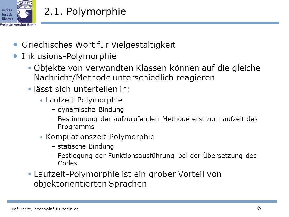2.1. Polymorphie Griechisches Wort für Vielgestaltigkeit
