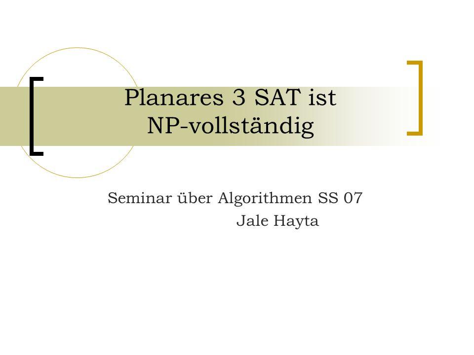 Planares 3 SAT ist NP-vollständig