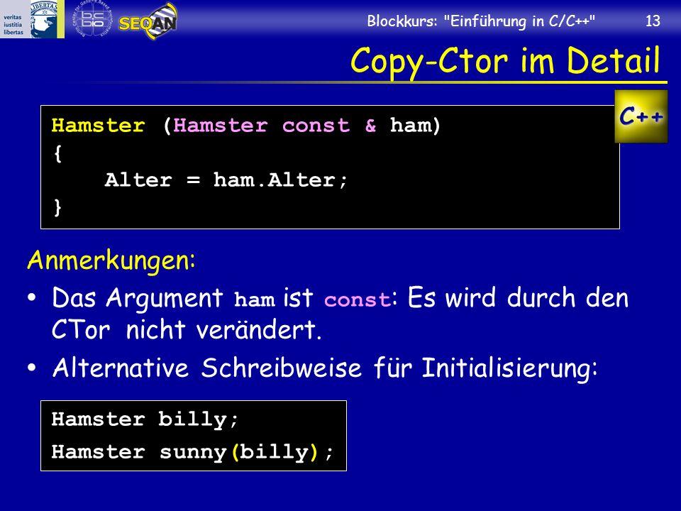 Copy-Ctor im Detail Anmerkungen: