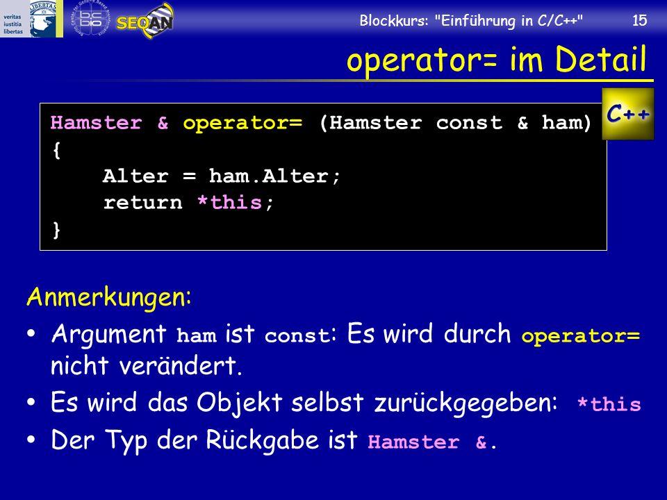 operator= im Detail Anmerkungen:
