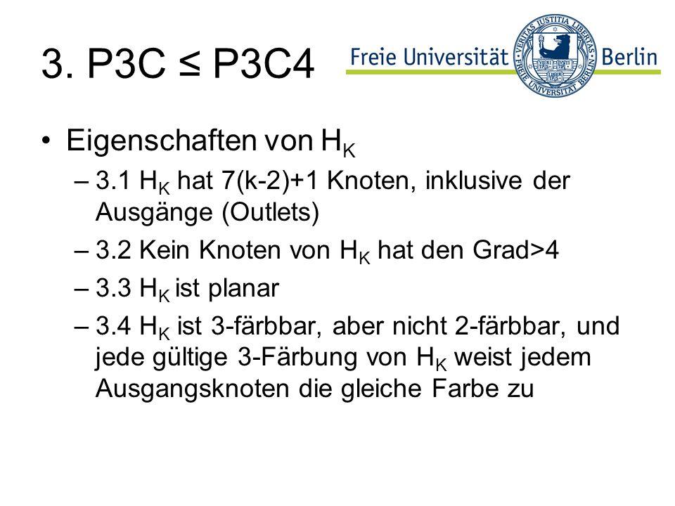 3. P3C ≤ P3C4 Eigenschaften von HK