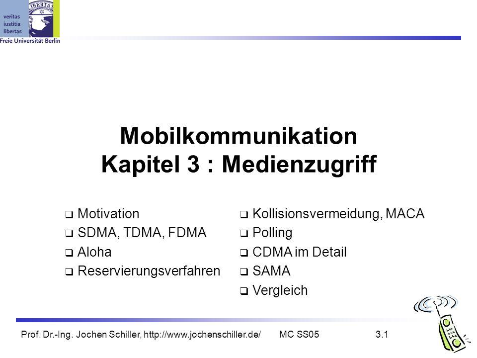 Mobilkommunikation Kapitel 3 : Medienzugriff