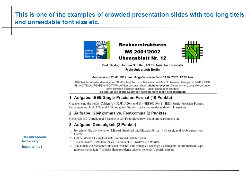 This is one of the examples of crowded presentation slides with too long titels and unreadable font size etc.