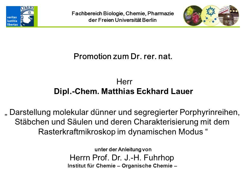 Institut für Chemie – Organische Chemie –