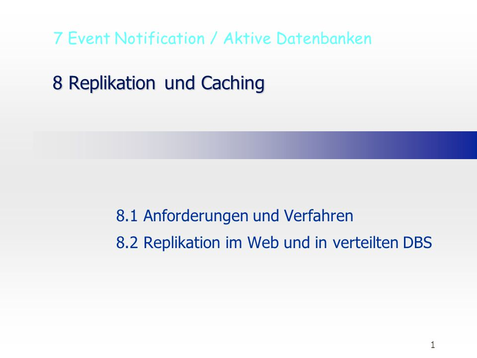 8 Replikation und Caching