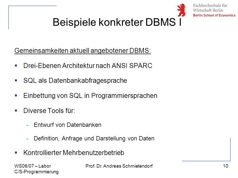 Beispiele konkreter DBMS I