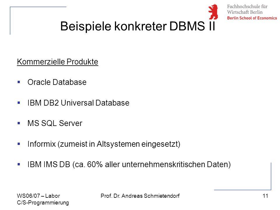 Beispiele konkreter DBMS II
