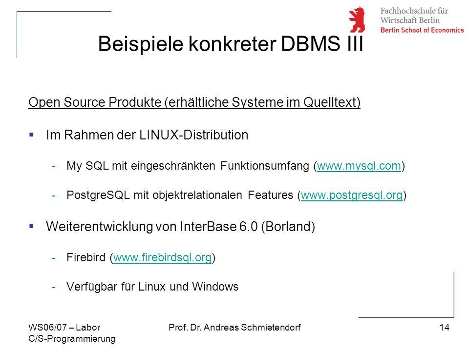 Beispiele konkreter DBMS III