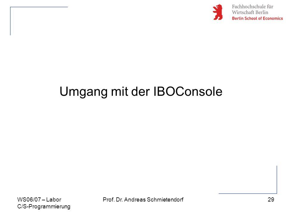 Umgang mit der IBOConsole