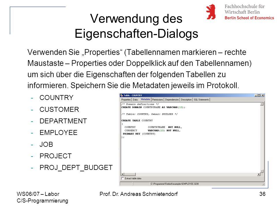 Verwendung des Eigenschaften-Dialogs
