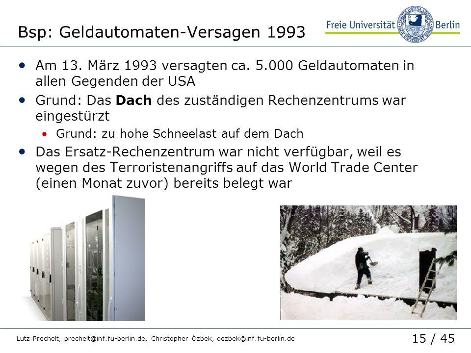 Bsp: Geldautomaten-Versagen 1993