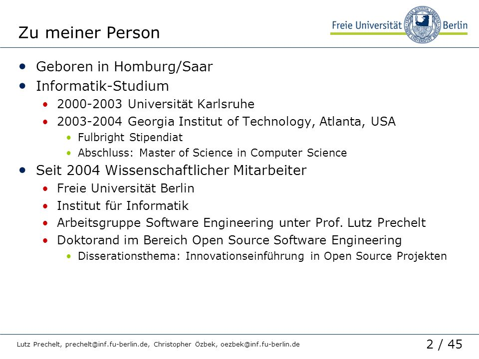 Zu meiner Person Geboren in Homburg/Saar Informatik-Studium