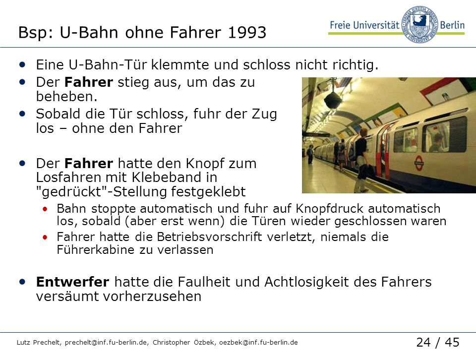 Bsp: U-Bahn ohne Fahrer 1993