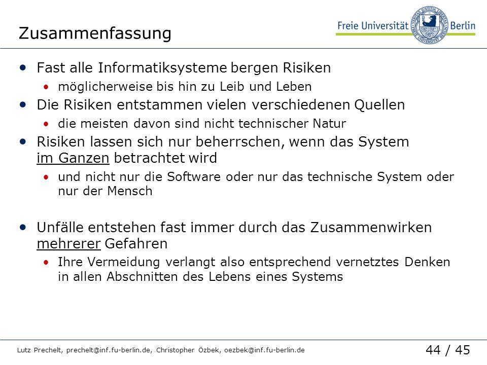 Zusammenfassung Fast alle Informatiksysteme bergen Risiken