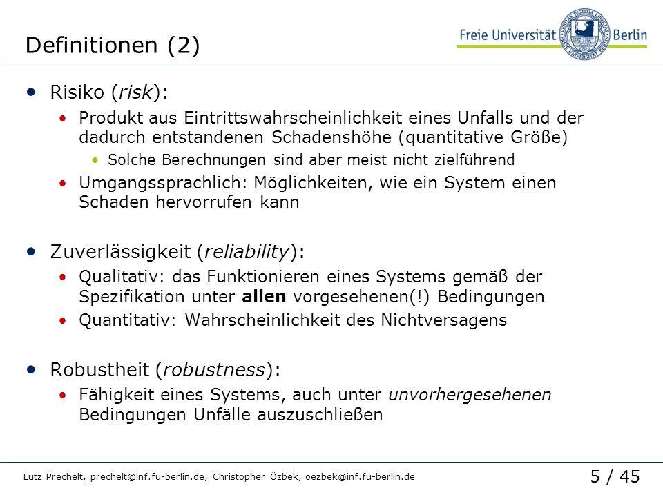 Definitionen (2) Risiko (risk): Zuverlässigkeit (reliability):