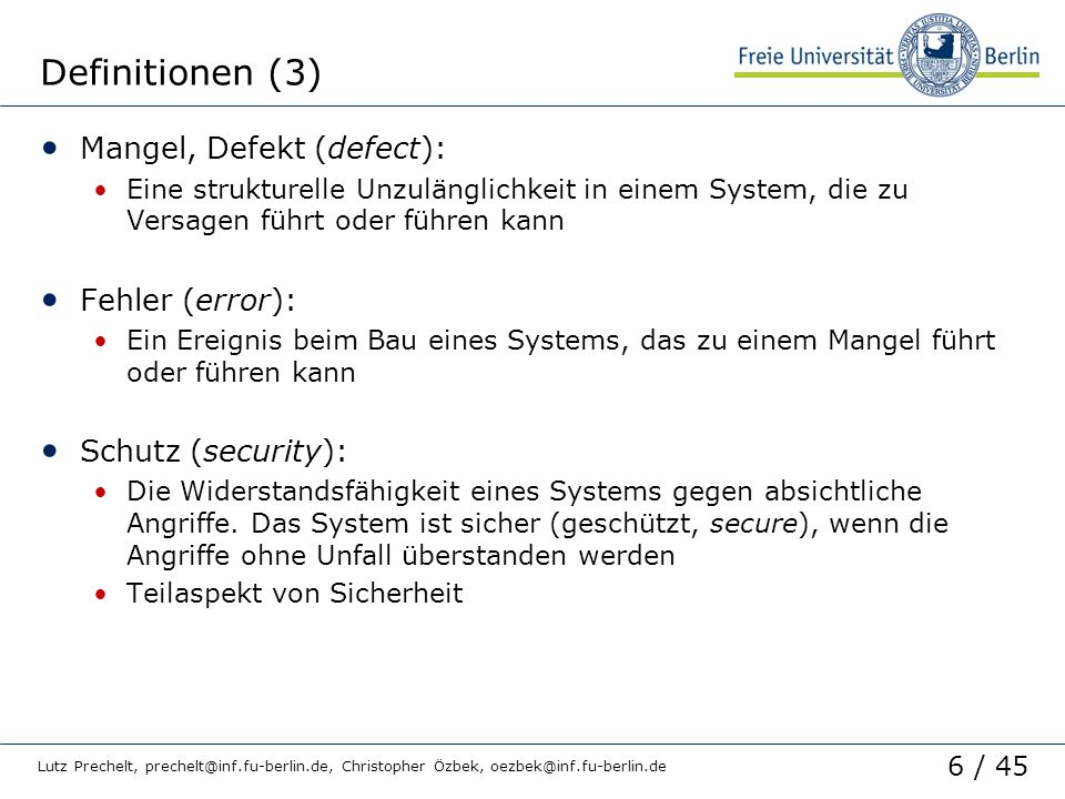 Definitionen (3) Mangel, Defekt (defect): Fehler (error):