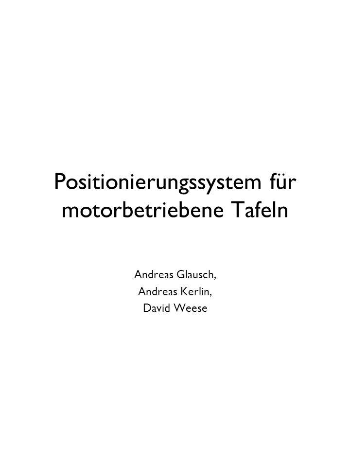 Positionierungssystem für motorbetriebene Tafeln
