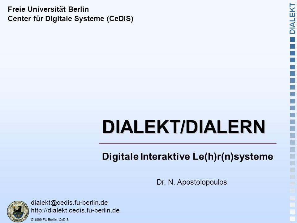 DIALEKT/DIALERN Digitale Interaktive Le(h)r(n)systeme
