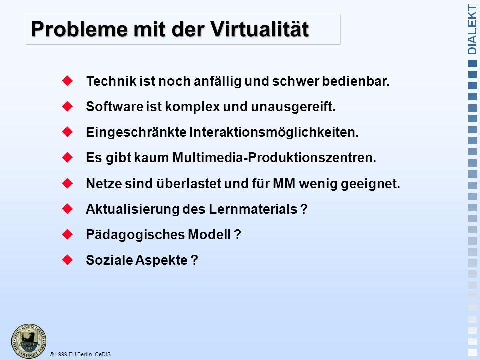 Probleme mit der Virtualität