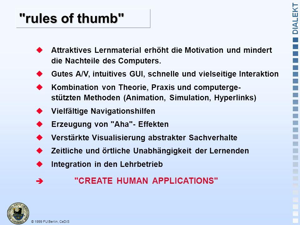 rules of thumb Attraktives Lernmaterial erhöht die Motivation und mindert die Nachteile des Computers.