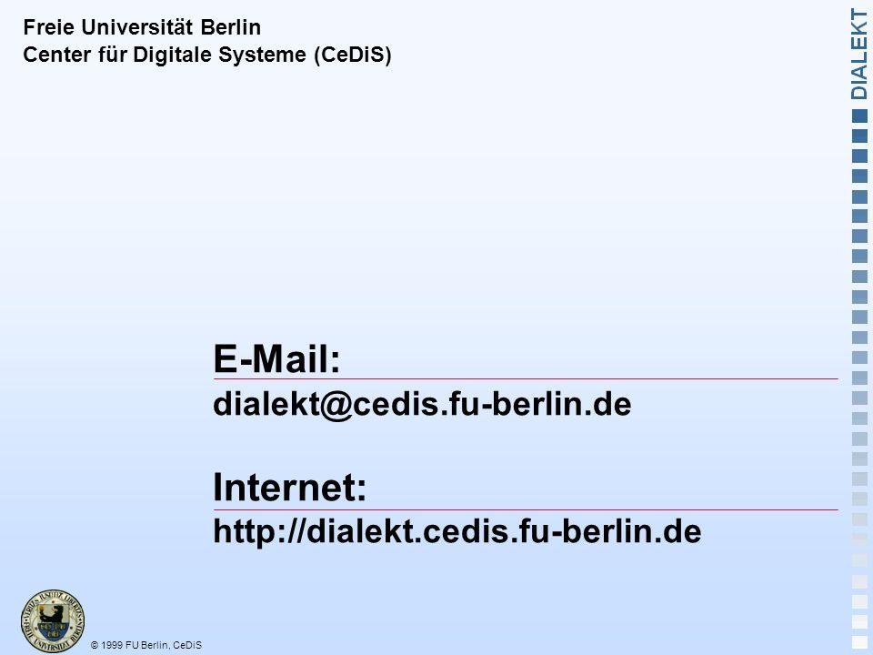 E-Mail: Internet: dialekt@cedis.fu-berlin.de