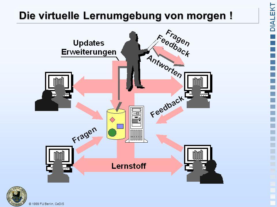 Die virtuelle Lernumgebung von morgen !