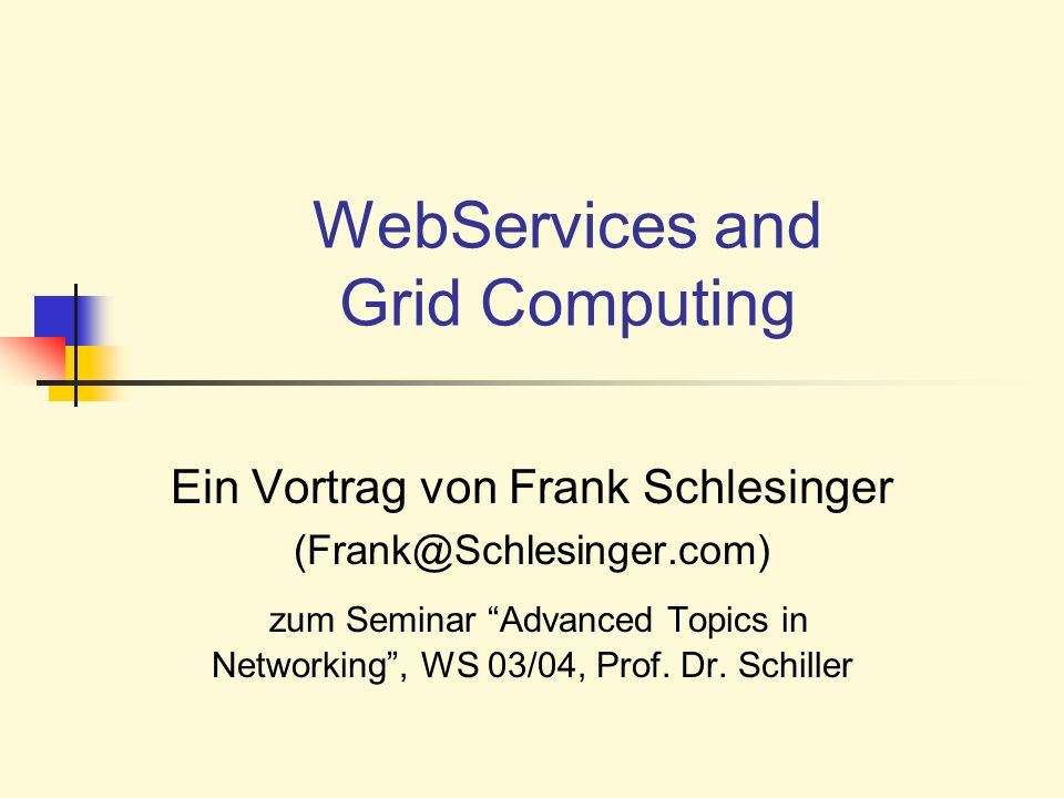 WebServices and Grid Computing