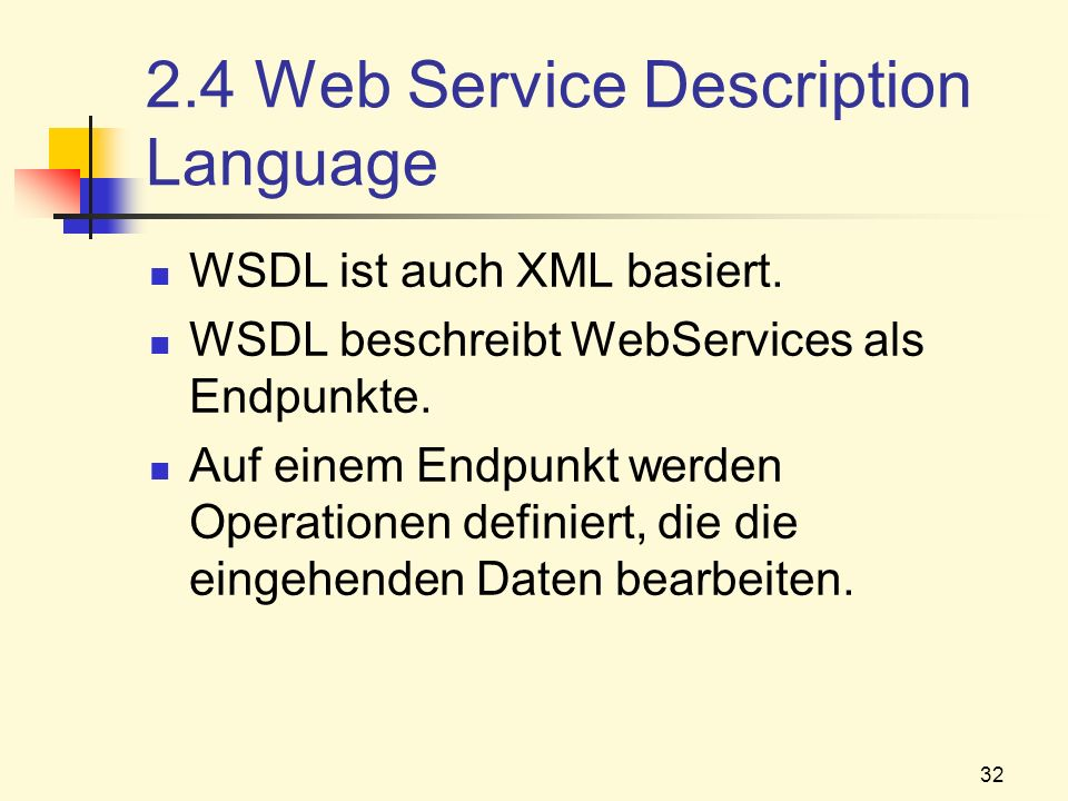2.4 Web Service Description Language